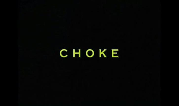 Choke.
