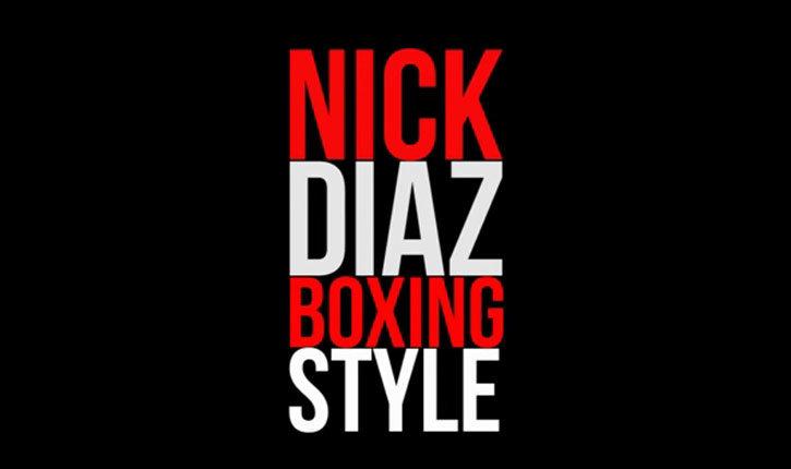 Nick Diaz boxing combinations analysis.