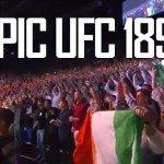 UFC 189 an epic night of vegas action.
