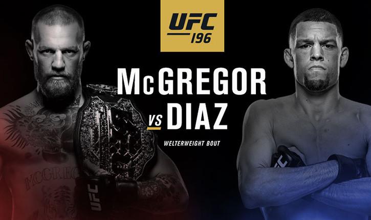 Ufc 196 Conor Mcgregor Vs Nate Diaz.