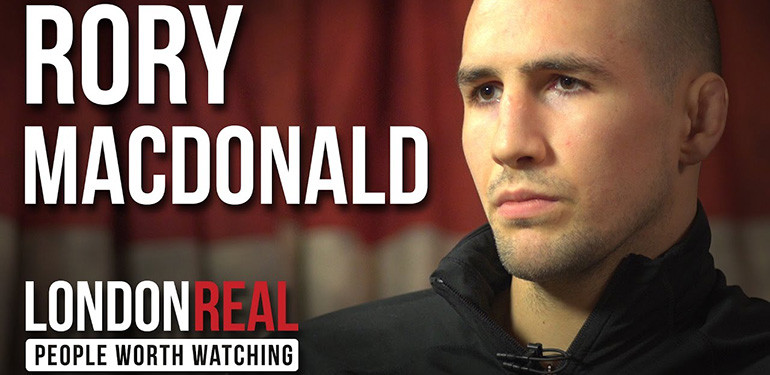 Rory Macdonald London Real interview.