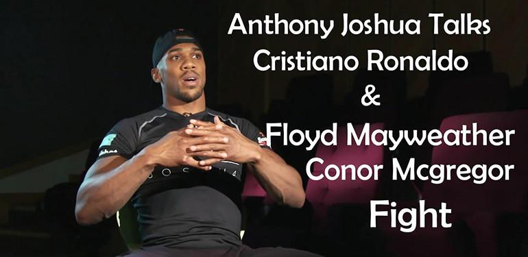 Anthony Joshua Mcgregor And Mayweather.