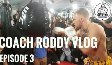 McGregor vs. Mayweather Camp Vlog 3