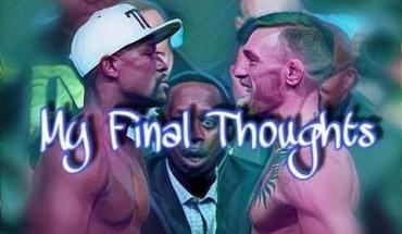 Conor McGregor vs. Floyd Mayweather thoughts.