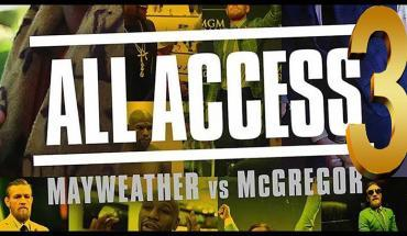 Mayweather vs mcgregor all Access 3.