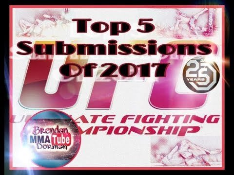 Top 5 submissions 2017 MMA UFC