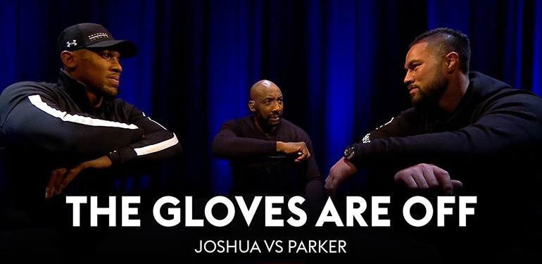 Anthony Joshua vs Joseph Parker gloves are off.