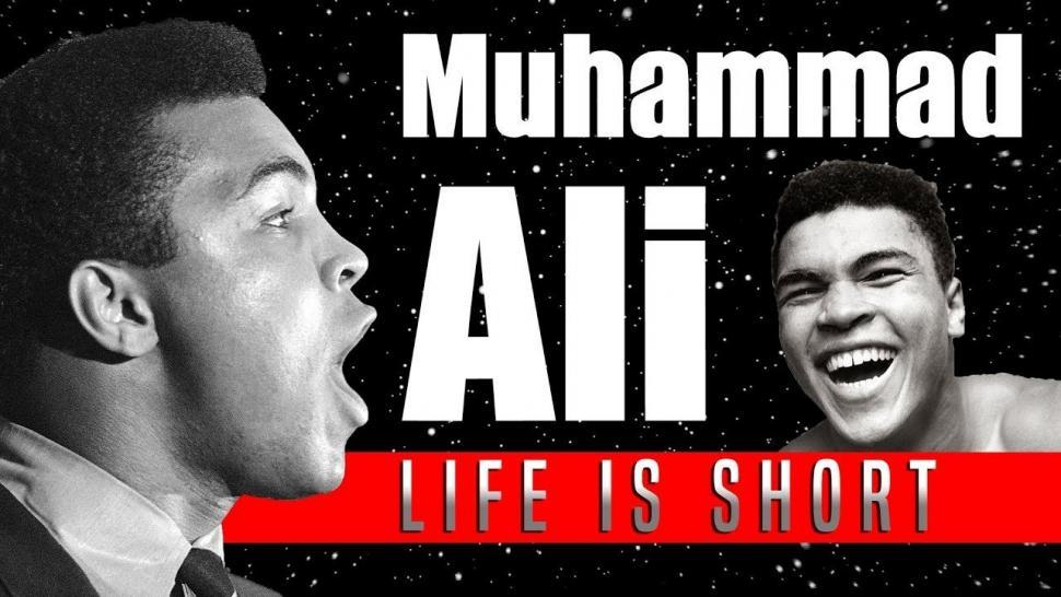 Muhammad Ali talks about the short life we have graphic.