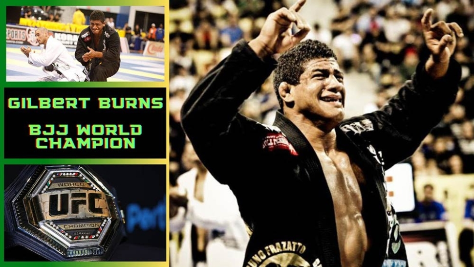 Gilbert Burns on how he became a World BJJ champion.